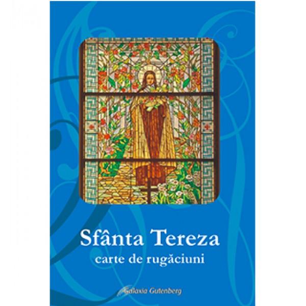 Sfânta Tereza. Carte de rugăciuni