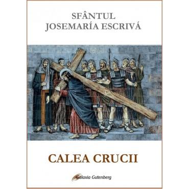 Calea Crucii -Sf. Josemaria Escrivá