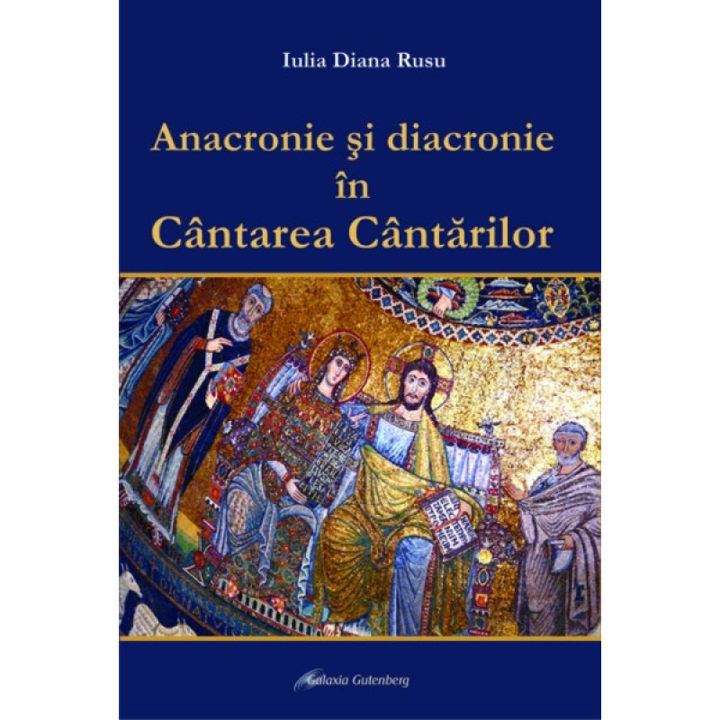 Anacronie si diacronie în Cântarea Cântarilor