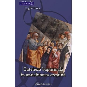 Cateheza baptismală în antichitatea creştină