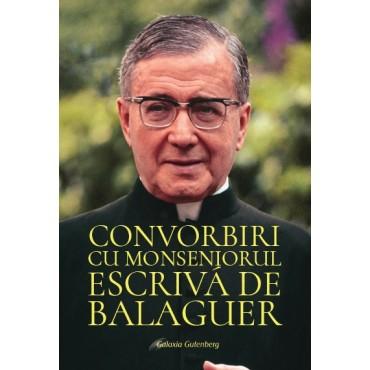 Convorbiri cu Monseniorul Escrivá de Balaguer