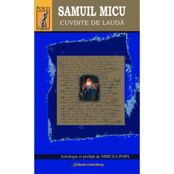 Samuil Micu - Cuvinte de laudă