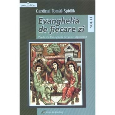 Evanghelia de fiecare zi, vol. II