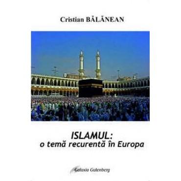 Islamul- o temă recurentă în Europa