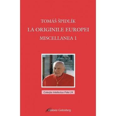La originile Europei. Miscellanea 1