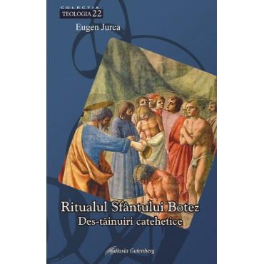 Ritualul Sfântului Botez - destăinuiri catehetice