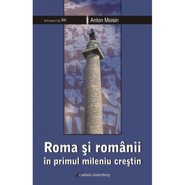 Roma şi românii - în primul mileniu creştin