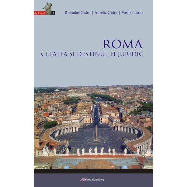 Roma - cetatea şi destinul ei juridic