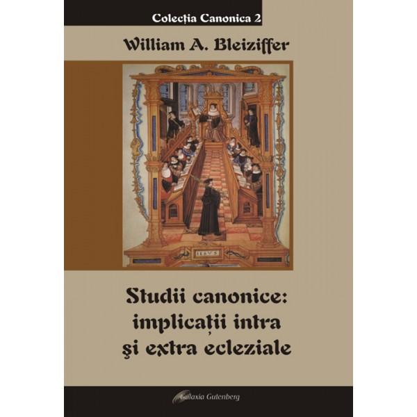 Studii canonice: implicaţii intra şi extra ecleziale