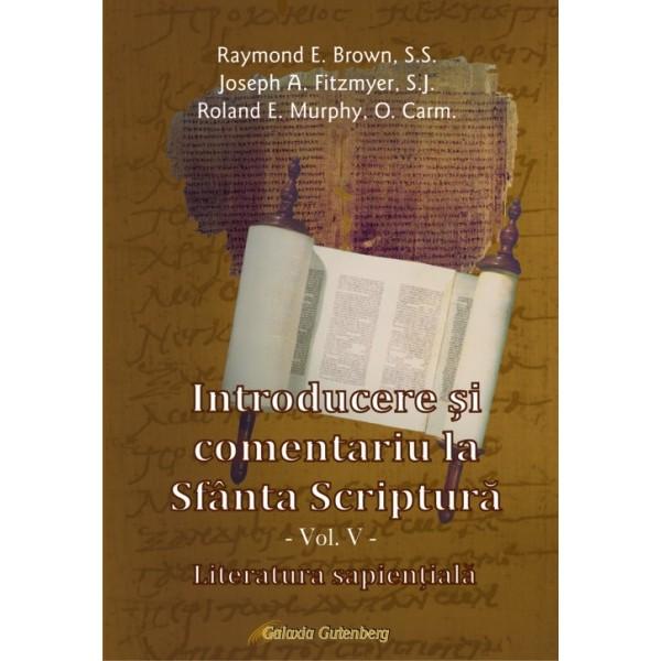Introducere şi comentariu la Sfânta Scriptură vol. V: Literatura sapienţeală